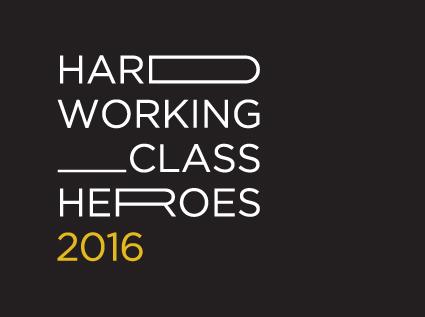 Hard Working Class Heroes